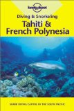 "Look at ""Lonely Plant's Diving & Snorkeling Tahiti & French Polynesia"" on Amazon"